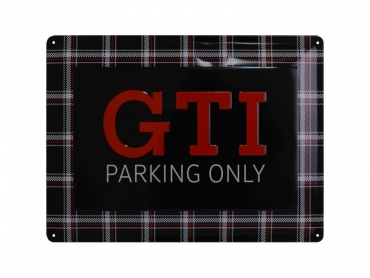 Skylt GTI PARKING ONLY